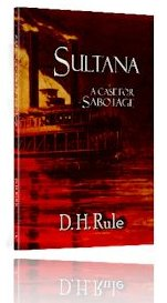 Sultana: A Case for Sabotage