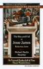 Rise and Fall of Jesse James